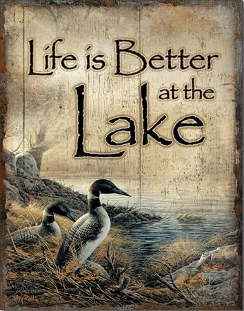 Metal sign Life's Better - Lake