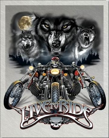 Metal sign LIVE TO RIDE - wolves