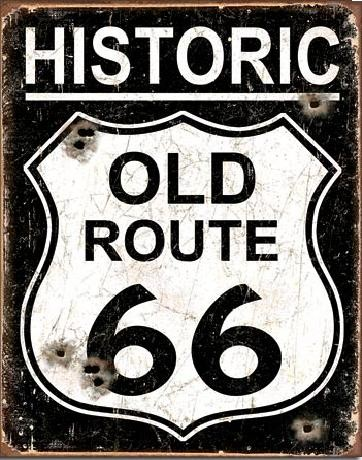 Metal sign OLD ROUTE 66 - Weathered