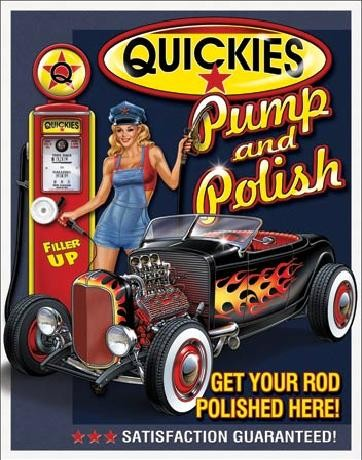 Metal sign QUICKIES - Pump & Polish