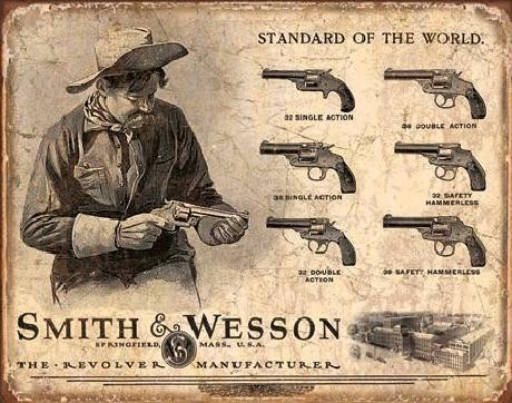 Metal sign S&W - SMITH & WESSON - Revolver Manufacturer