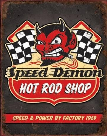 Metal sign SPEED DEMON HOT ROD SHOP