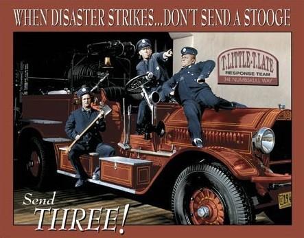 Metal sign Stooges Fire Dept.