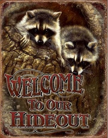 Metal sign WELCOME - Our Hideout