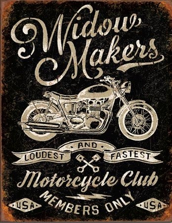 Metal sign Widow Maker's Cycle Club