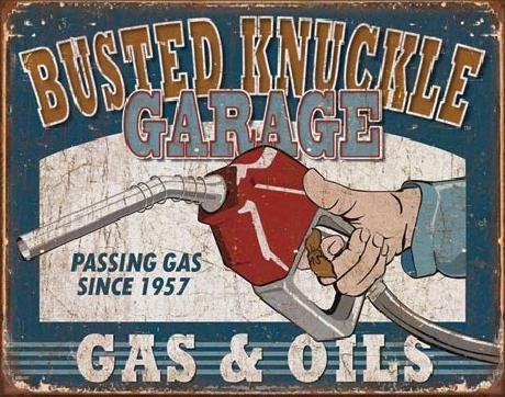 Metal sign BUSTED KNUCKLE - Gas & Oils