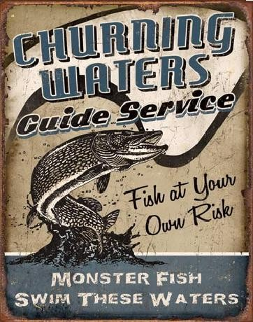 CHURNING WATERS - Guide Service Metal Sign