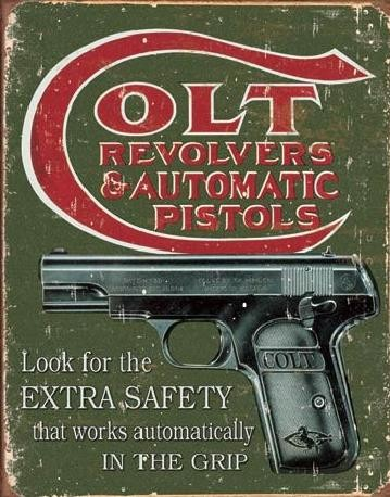 COLT - extra safety Metal Sign