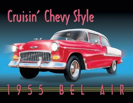 Cruisin' Chevy Style Metal Sign