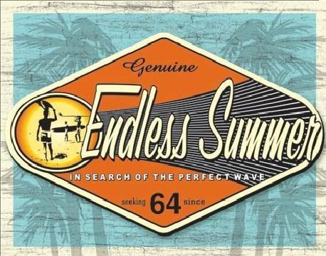 Metal sign ENDLESS SUMMER - genuine