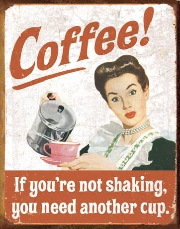 EPHEMERA - Coffee Shaking Metal Sign