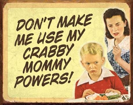EPHEMERA - Crabby Mommy Metal Sign