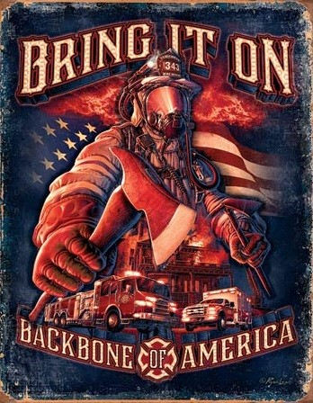 Fire Fighters - Bring It Metal Sign