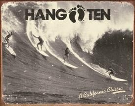 HANG TEN Metal Sign