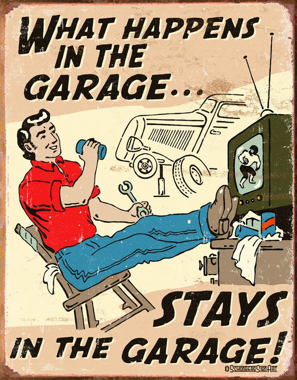 HAPPENS IN GARAGE Metal Sign