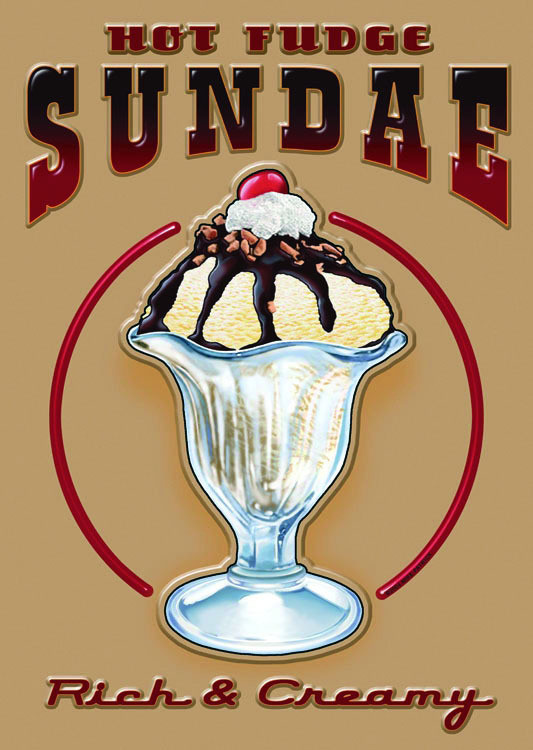 HOT FUDGE SUNDAE Metal Sign
