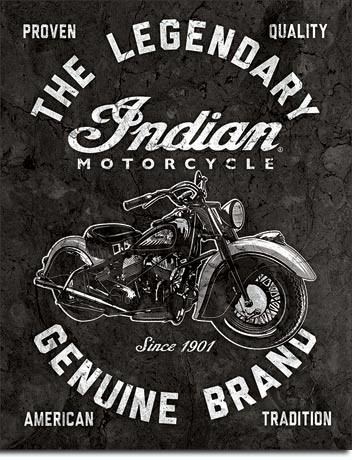 Indian Motorcycles - Legendary Metal Sign