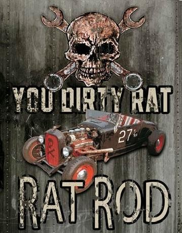 LEGENDS - dirty rat Metal Sign