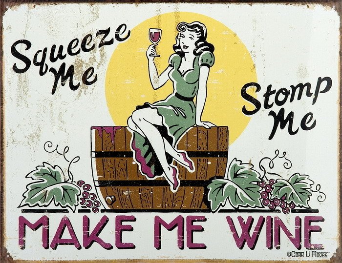 MAKE ME WINE Metal Sign