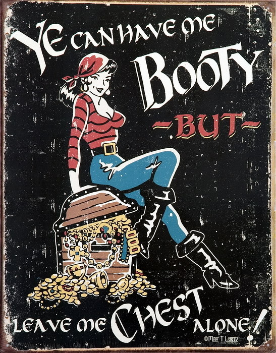 ME BOOTY Metal Sign