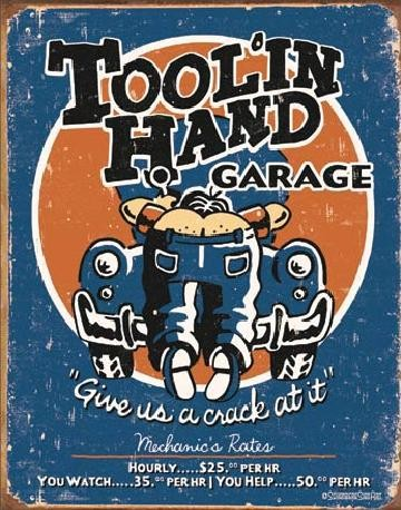 MOORE - Tool'in Hand Metal Sign