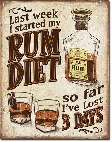 Rum Diet Metal Sign