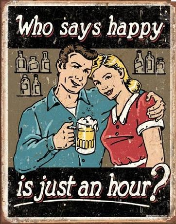 SCHONBERG - BEER - Happy Hour Metal Sign