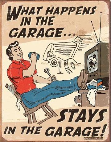 SCHONBERG - What Happens in Garage Metal Sign
