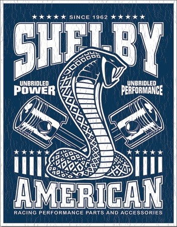 Shelby - Unbridled Metal Sign
