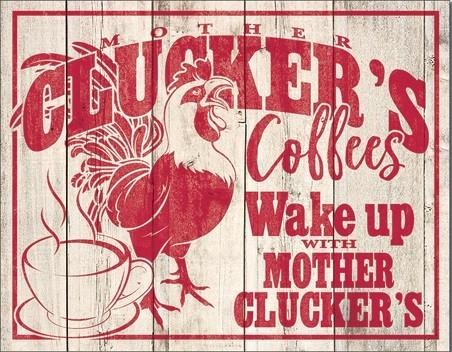 Metallikyltti Clucker's Coffees