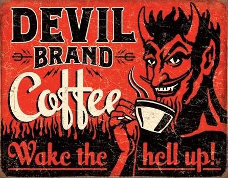 Metallikyltti Devil Brand Coffee