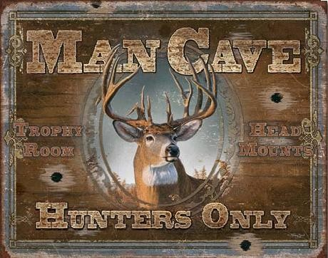 Metallikyltti MAN CAVE - Hunters Only