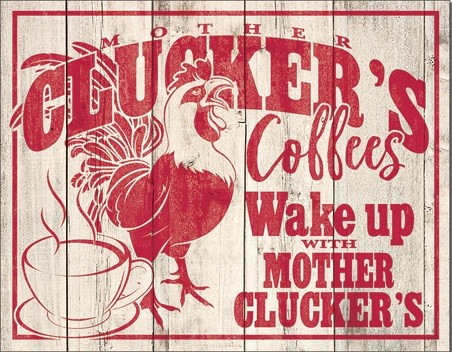 Metalllilaatta Clucker's Coffees
