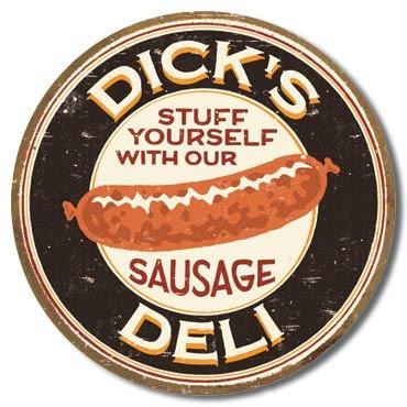 MOORE - DICK'S SAUSAGE - Stuff Yourself With Our Sausage Plaque métal décorée