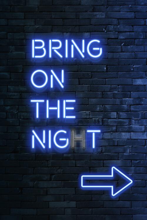 Murais de parede Bring on the night