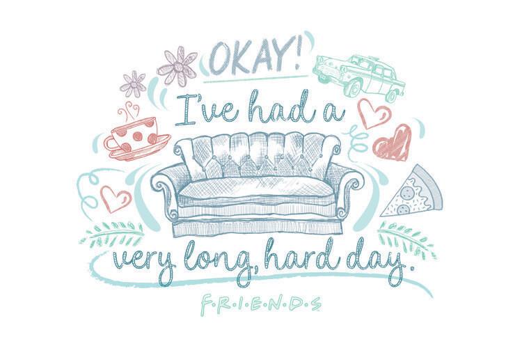 Murais de parede Friends - I've had a very long, hard day