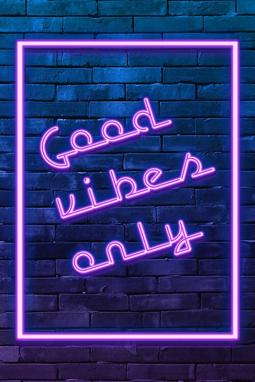 Murais de parede Good vibes only