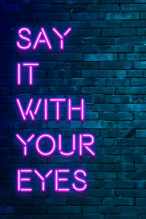 Murais de parede Say it with your eyes