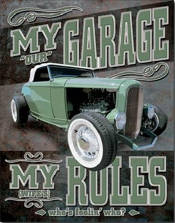 MY GARAGE (NOT REALLY) Plaque métal décorée