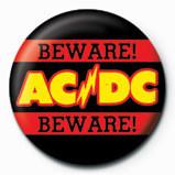 Pins AC/DC - Beware