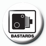 Pins BASTARDS (SPEED CAMERA)