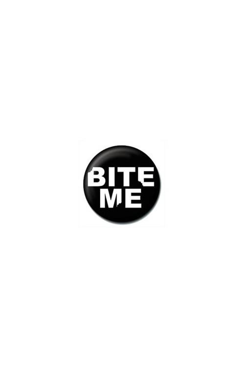 Pins BITE ME