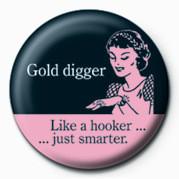 Pins D&G (GOLD DIGGER