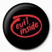 Pins EVIL INSIDE