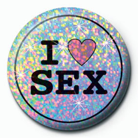 Pins I LOVE SEX