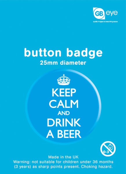 Pins Keep Calm - And Drink a Beer