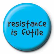 Pins RESISTANCE IS FUTILE