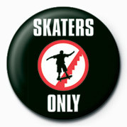 Pins SKATEBOARDING - SKATERS ON