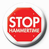 Pins STOP HAMMERTIME
