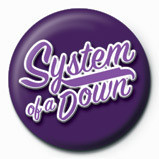 Pins SYSTEM OF A DOWN - script